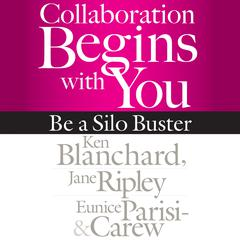 Collaboration Begins with You by Eunice Parisi-Carew