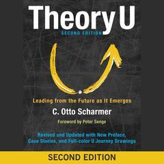 Theory U by Peter Senge, C. Otto Scharmer