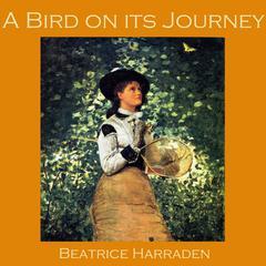 A Bird on its Journey by Beatrice Harraden