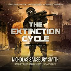 The Extinction Cycle Boxed Set, Books 4–6 by Nicholas Sansbury Smith