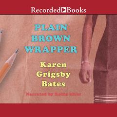Plain Brown Wrapper by Karen Grigsby Bates