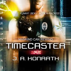 Timecaster by J. A. Konrath