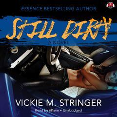 Still Dirty by Vickie M. Stringer