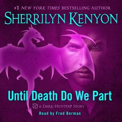 Until Death We Do Part by Sherrilyn Kenyon