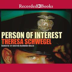 Person of Interest by Theresa Schwegel