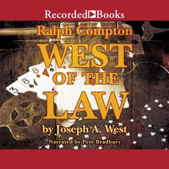 West of the Law by Ralph Compton