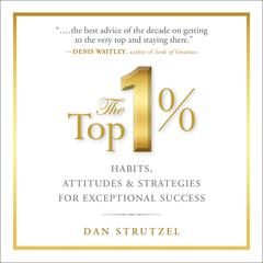 The Top 1% by Dan Strutzel