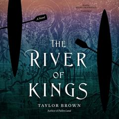 The River of Kings by Taylor Brown