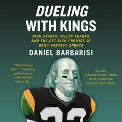 Dueling with Kings by Daniel Barbarisi