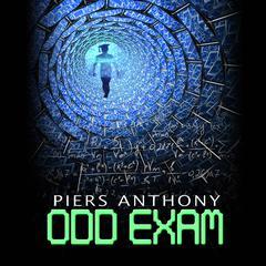 Odd Exam by Piers Anthony