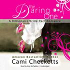 The Daring One by Cami Checketts