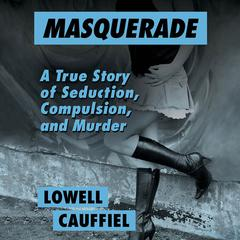 Masquerade by Lowell Cauffiel