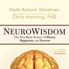 NeuroWisdom by Mark Robert Waldman, Chris Manning, PhD