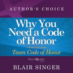 Why Do You Need a Code of Honor? by Blair Singer