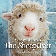 The SheepOver by John Churchman, Jennifer Churchman