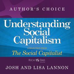 Understanding Social Capitalism by Lisa Lannon, Josh Lannon