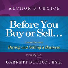 Before You Begin Buying or Selling a Business by Garrett Sutton
