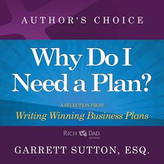 Why Do I Need a Plan? by Garrett Sutton