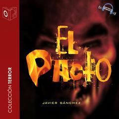 El pacto by Javier Sánchez Martín