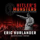 Hitler's Monsters by Eric Kurlander