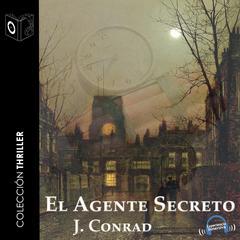 El agente secreto by Joseph Conrad