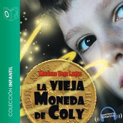 La vieja moneda de Coly by Mariano Vega Luque