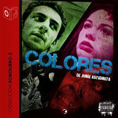 Colores by Jorge Asteguieta