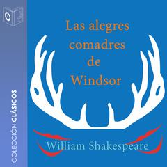 Las alegres comadres de Windsor by William Shakespeare