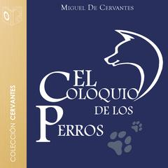 El coloquio de los perros by Cervantes