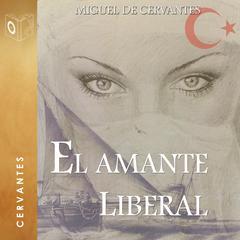 El amante liberal by Cervantes