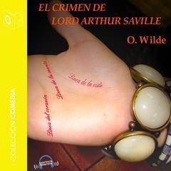 El crimen de Lord Arthur Saville by Oscar Wilde