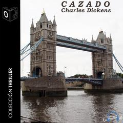 Cazado by Charles Dickens