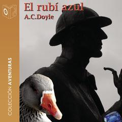 El rubí azul by Sir Arthur Conan Doyle