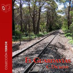 El guardavías by Charles Dickens