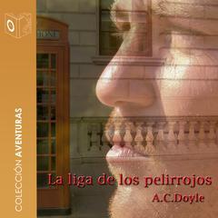 La liga de los pelirrojos by Sir Arthur Conan Doyle