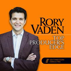 Top Producer's Edge by Rory Vaden