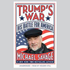 Trump's War by Michael Savage