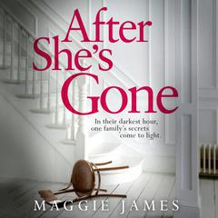 After She's Gone by Maggie James