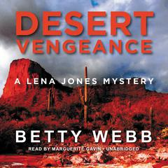 Desert Vengeance by Betty Webb