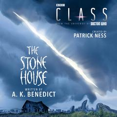 Class: The Stone House by A. K. Benedict