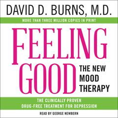 Feeling Good by David D. Burns, MD