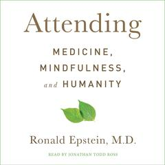 Attending by Ronald Epstein
