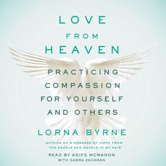 Love From Heaven by Lorna Byrne