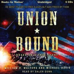 Union Bound by William R. Walters, Michael Davis