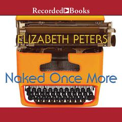 Naked Once More by Elizabeth Peters