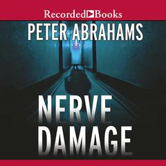 Nerve Damage by Peter Abrahams