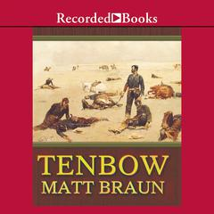 Tenbow by Matt Braun