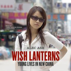 Wish Lanterns by Alec Ash