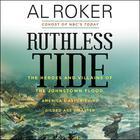 Ruthless Tide by Al Roker