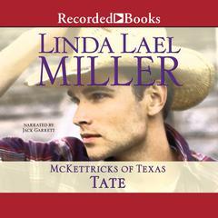 Tate by Linda Lael Miller